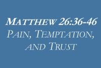pain temptation trust
